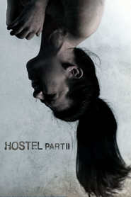 Another movie Hostel: Part II of the director Eli Roth.