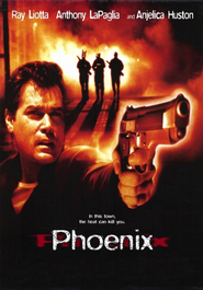Another movie Phoenix of the director Danny Cannon.