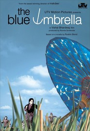 Another movie The Blue Umbrella of the director Vishal Bharadwaj.