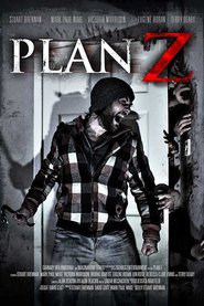 Plan Z movie cast and synopsis.