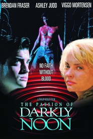 Another movie The Passion of Darkly Noon of the director Philip Ridley.