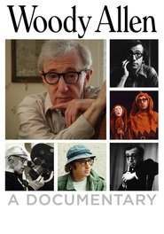 Another movie Woody Allen: A Documentary of the director Robert B. Weide.