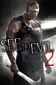 Another movie See No Evil 2 of the director Jen Soska.