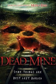 Dead Mine movie cast and synopsis.