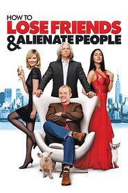 Another movie How to Lose Friends & Alienate People of the director Robert B. Weide.