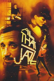 All That Jazz movie cast and synopsis.