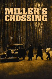 Another movie Miller's Crossing of the director Iten Koen.