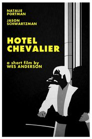 Another movie Hotel Chevalier of the director Wes Anderson.
