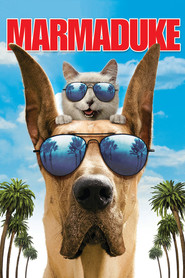 Another movie Marmaduke of the director Tom Dey.