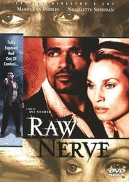 Another movie Raw Nerve of the director Avi Nesher.