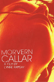 Another movie Morvern Callar of the director Lynne Ramsay.