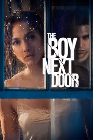 The Boy Next Door movie cast and synopsis.