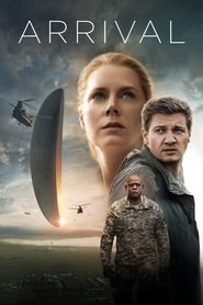 Arrival movie cast and synopsis.