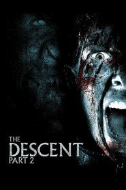 The Descent: Part 2 is similar to Pora mroku.