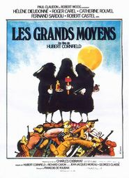 Les grands moyens movie cast and synopsis.