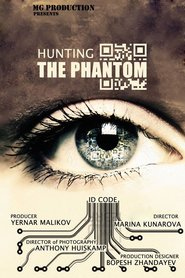 Hunting the Phantom movie cast and synopsis.