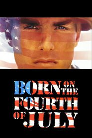 Born on the Fourth of July movie cast and synopsis.