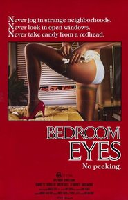 Bedroom Eyes movie cast and synopsis.