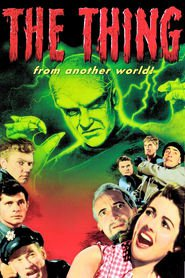 The Thing from Another World movie cast and synopsis.