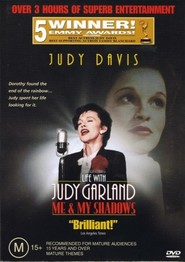 Another movie Life with Judy Garland: Me and My Shadows of the director Robert Allan Ackerman.