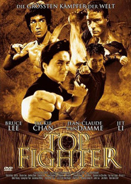 Another movie Top Fighter of the director Toby Russell.
