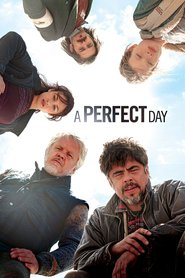 Another movie A Perfect Day of the director Fernando Leon de Aranoa.