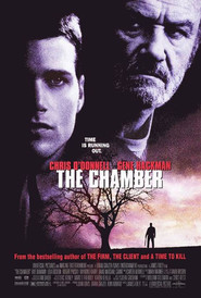 Another movie The Chamber of the director James Foley.