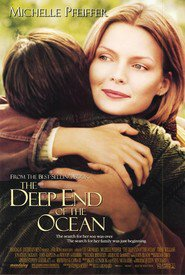 Another movie The Deep End of the Ocean of the director Ulu Grosbard.