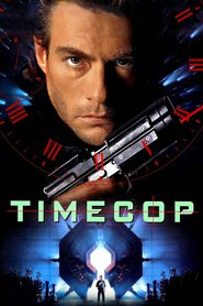 Timecop movie cast and synopsis.