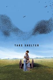 Another movie Take Shelter of the director Jeff Nichols.