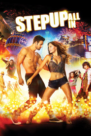 Step Up All In movie cast and synopsis.