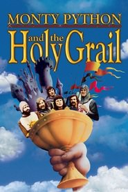 Monty Python and the Holy Grail movie cast and synopsis.