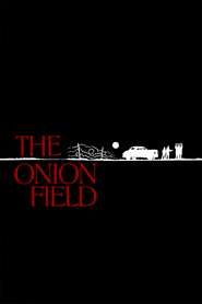 Another movie The Onion Field of the director Harold Becker.
