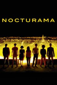 Nocturama movie cast and synopsis.