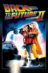 Back to the Future Part II movie cast and synopsis.
