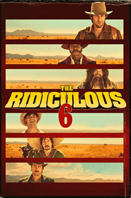 The Ridiculous 6 movie cast and synopsis.