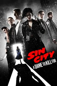 Sin City: A Dame to Kill For movie cast and synopsis.