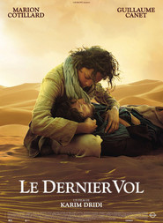 Another movie Le dernier vol of the director Karim Dridi.
