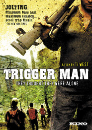 Another movie Trigger Man of the director Ti West.