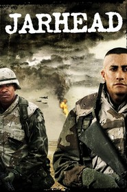 Another movie Jarhead of the director Sam Mendes.