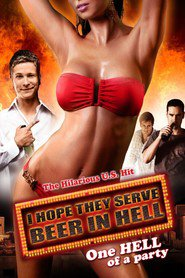 I Hope They Serve Beer in Hell is similar to Samyiy luchshiy film 2.