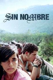 Another movie Sin nombre of the director Cary Joji Fukunaga.