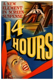 Fourteen Hours movie cast and synopsis.