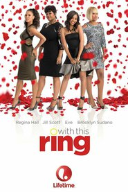With This Ring movie cast and synopsis.