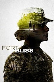 Fort Bliss movie cast and synopsis.