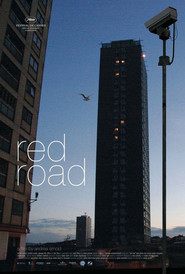 Another movie Red Road of the director Andrea Arnold.