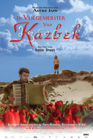 Another movie De vliegenierster van Kazbek of the director Ineke Smits.