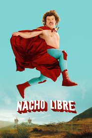 Another movie Nacho Libre of the director Jared Hess.