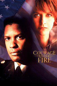 Another movie Courage Under Fire of the director Edward Zwick.