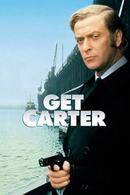 Another movie Get Carter of the director Mike Hodges.